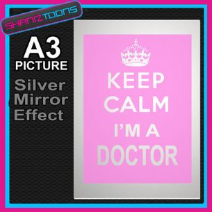 KEEP CALM DOCTOR ALUMINIUM PRINTED PICTURE SPECIAL EFFECT PRINT NOT CANVAS